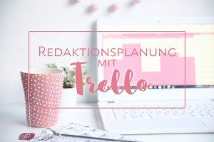 Blog Tipp Organisation mit Trello
