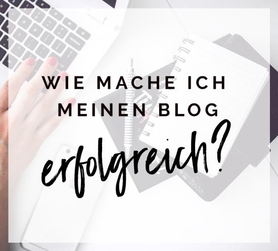 Wie mache ich meinen Blog erfolgreich?