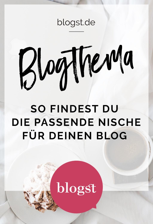 Blogthema - so findest Du die passende Nische für deinen Blog