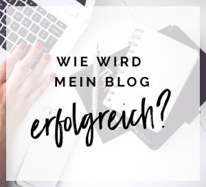 Wie wird mein Blog erfolgreich?
