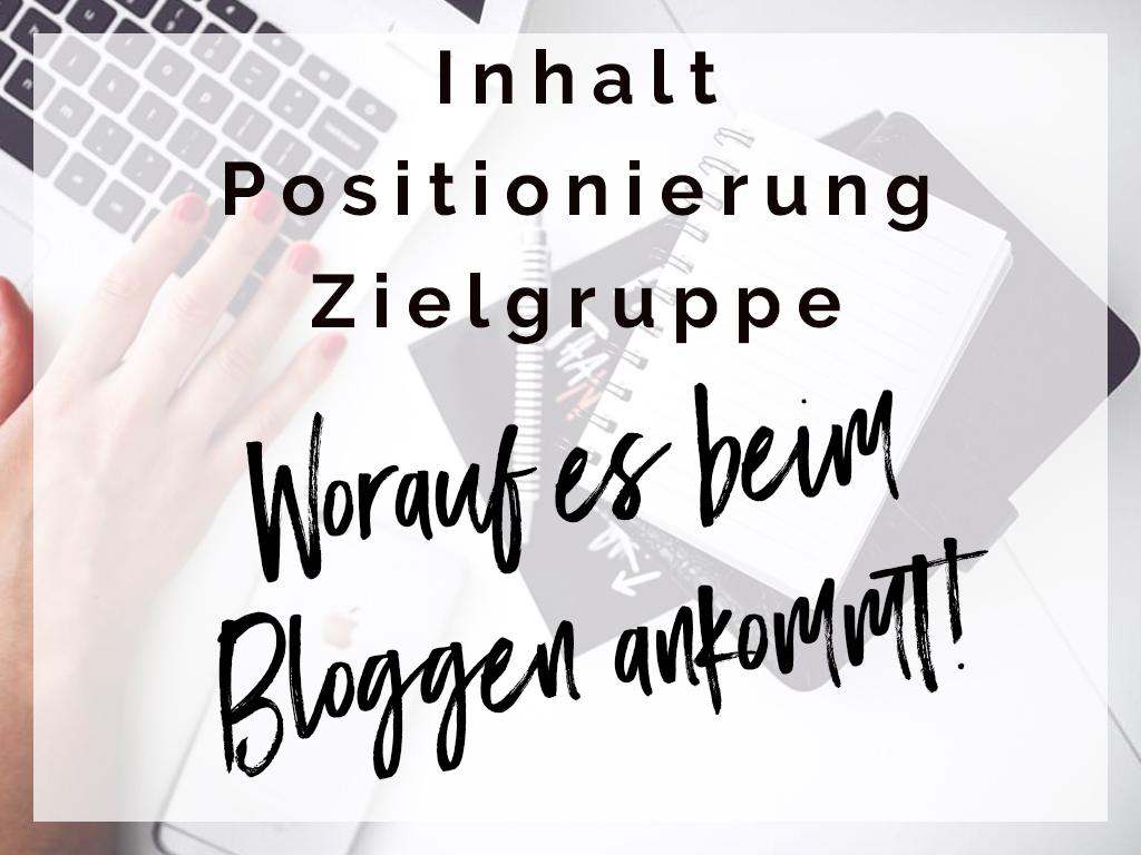 Inhalt, Positionierung, Zielgruppe – worauf es beim Bloggen ankommt – Werbung