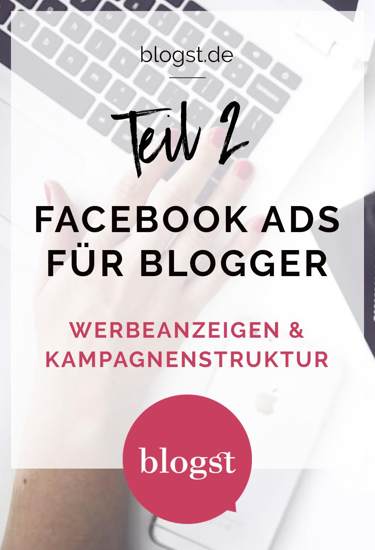Facebook Ads für Blogger – Teil 2: Werbeanzeigen-Kampagnenstruktur