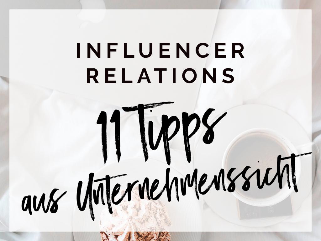 Influencer Relations : 11 Tipps für Kooperationen aus Unternehmenssicht – Werbung